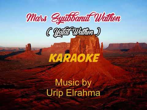 Yalal Wathon / Syubbanul Wathon - Karaoke