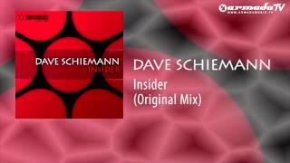 Dave Schiemann - Insider (Original Mix)