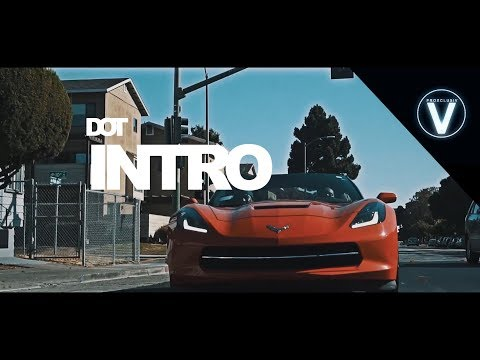 "DOT - ""INTRO"" 