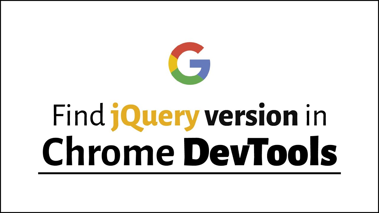 How to Check jQuery Version in Console [DevTools]