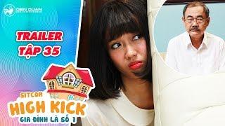 Gia đình là số 1 sitcom | trailer tập 35: Việt Anh hoảng sợ khi Diệu Nhi đến nhà
