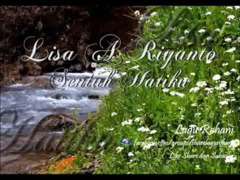 Sentuh Hatiku - Lisa A riyanto
