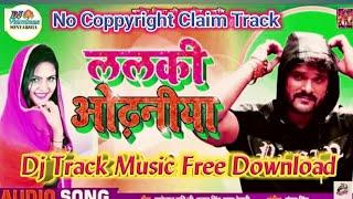 Dj Track Music Free Download ललकी ओढनिया   Lalki Odhaniya   खेसारी लाल यादव