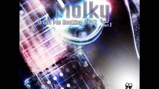 Molky - U Got Me Rocking (Dancefloor Devils Remix)
