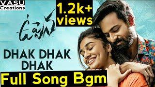 #DhakDhakDhak Full Song Bgm | #uppena | uppena bgm | Uppena Movie | DSP | dhak dhak dhak bgm | 2020