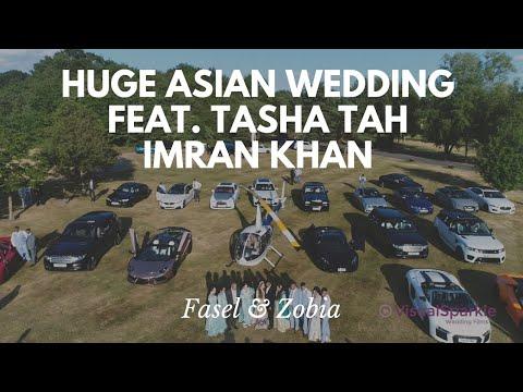 HUGE Asian Wedding Highlights feat. Tasha Tah, Imran Khan - Fasel & Zobia
