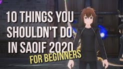 10 Things You Shouldn't Do in SAOIF 2020 (Sword Art Online Integral Factor)