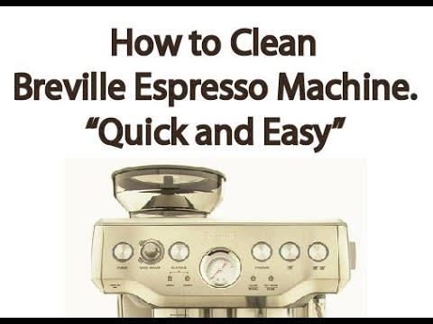"""Breville Barista Express -  How to Clean """"Quick and Easy""""!!! #18"""