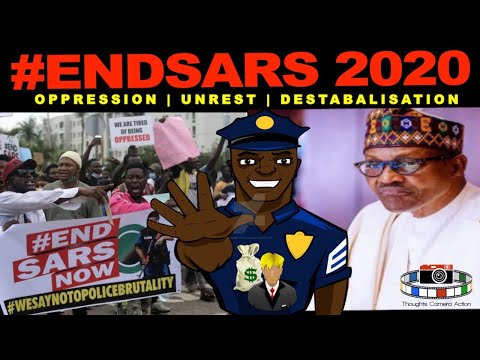 ?? NIGERIA SARS 2020 OPPRESSION UNREST DESTABALISATION