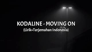Download lagu Moving On - Kodaline (Lirik+Terjemahan Indonesia)