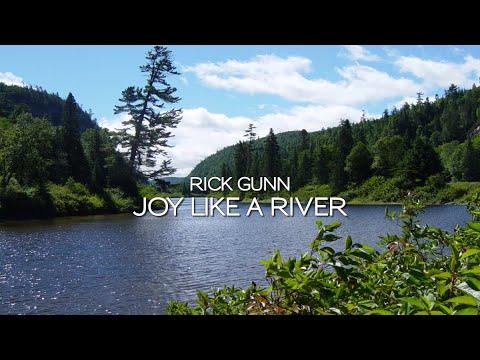 Rick Gunn - Joy Like A River