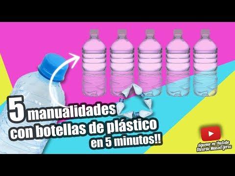 MANUALIDADES RECICLAJE|5 MANUALIDADES CON BOTELLAS DE PLÁSTICO EN 5 MINUTOS