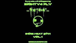 """DJ B-Mello Presents Eighty4 Fly """"Detox"""""""