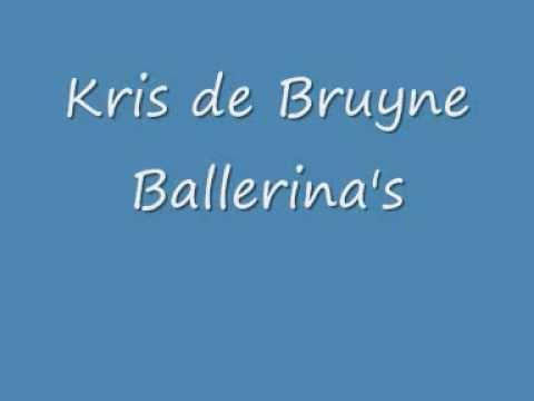 Kris de Bruyne - Ballerina's