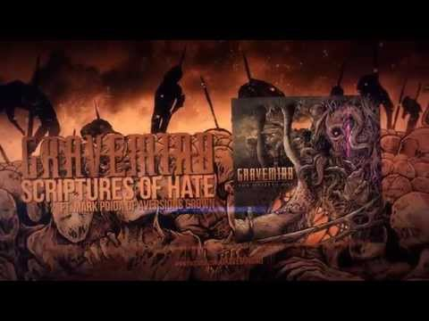 Gravemind - Scriptures Of Hate (ft. Mark Poida of Aversions Crown)