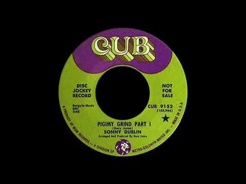 Sonny Dublin, Pigimy Grind Part 1. Cub 1967