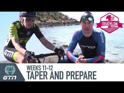 Triathlon Training Plan | Taper And Race Preparation | Weeks 11-12