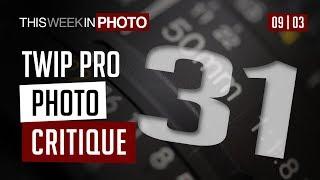 TWiP PRO Photo Critique 31