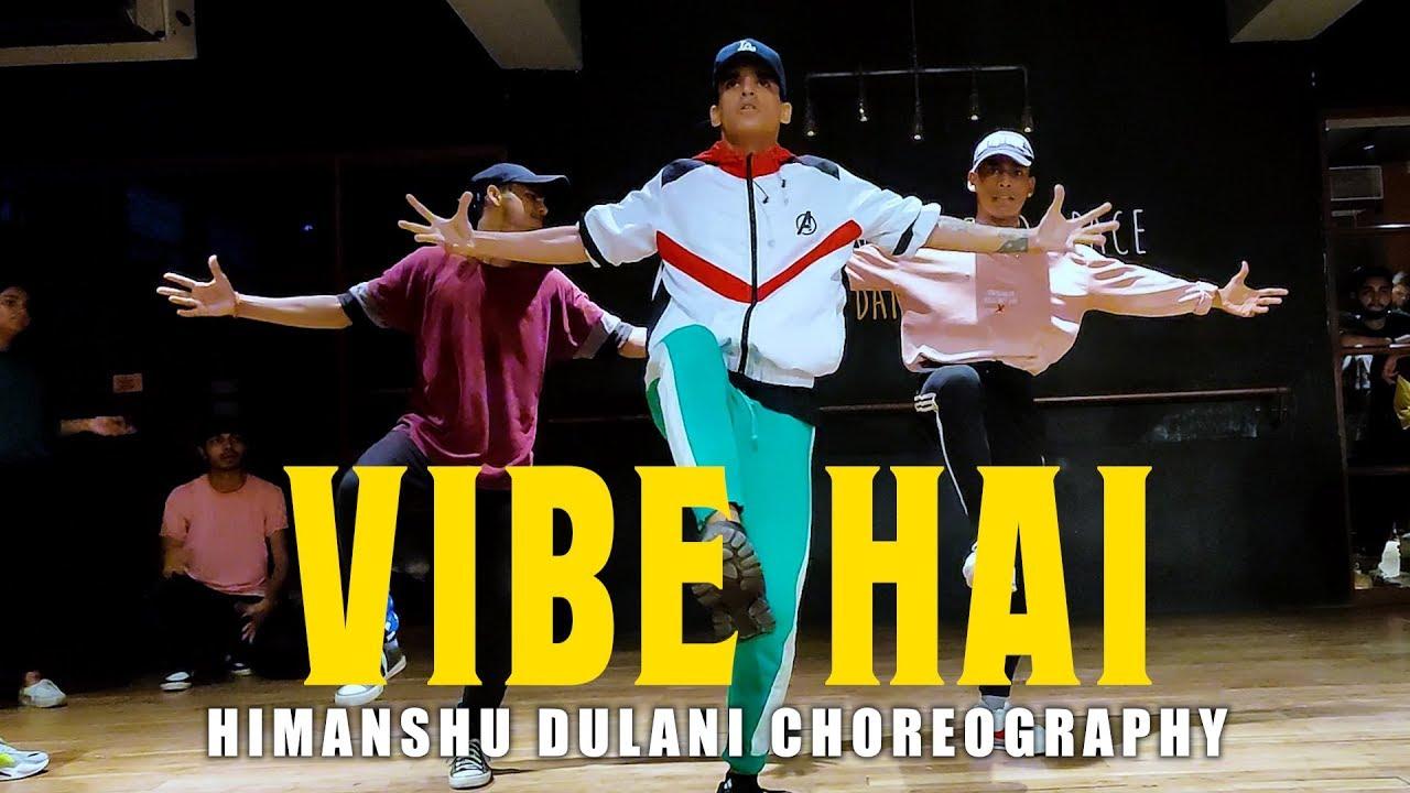 DIVINE - Vibe Hai || Himanshu Dulani Dance Choreography