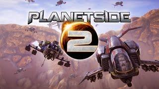 Planetside 2 - First 2015