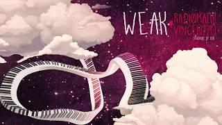 AJR - Weak (RADIØMATIK & Vincenzzo Remix)