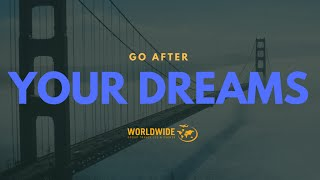 Worldwide Group Travel & Events : Follow your dreams