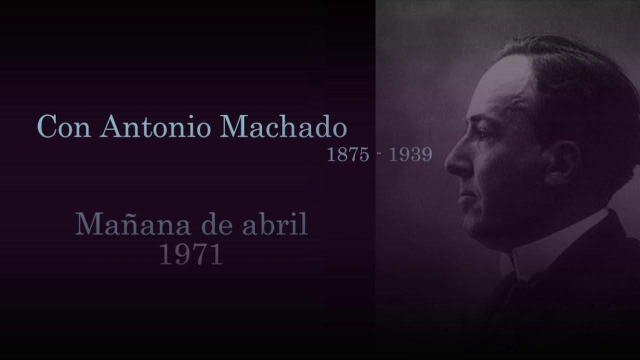 "Joaquín Rodrigo ""Con Antonio Machado. Mañana de abril""  (1971)"