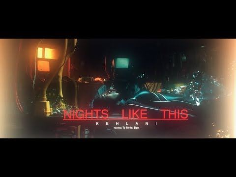 Kehlani - Nights Like This (feat. Ty Dolla $ign) [Official Music Video]