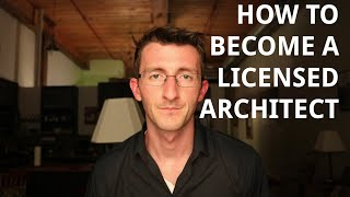 How to Become Licensed Architect thumbnail