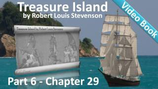 Chapter 29 - Treasure Island by Robert Louis Stevenson - The Black Spot Again