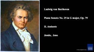 Ludwig van Beethoven, Piano Sonata No. 25 in G major, Op. 79, II. Andante