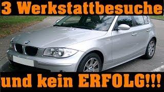 """1er BMW - dauerbesuch in Werkstätten """"und er läuft immernoch nicht"""""""