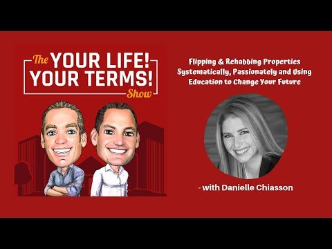 Rehabbing Properties Systematically and Passionately with Danielle Chiasson