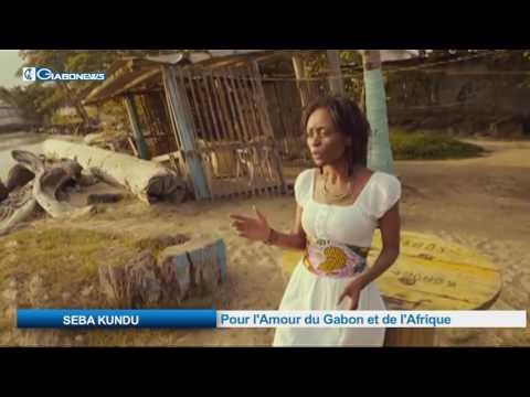 SEBA KUNDU:  Pour l'Amour du Gabon et de l'Afrique