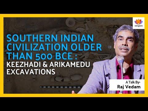 Keezhadi & Arikamedu Excavations Indicate Southern Indian Civilization Older Than 500 BCE