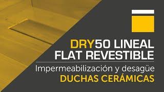INSTALACIÓN DRY50 LINEAL FLAT REVESTIBLE (ES)
