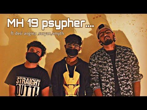 MH 19 HIPHOP PSYPHER | 2K18 | FT ANGREJ | SURYAN | A MYTH
