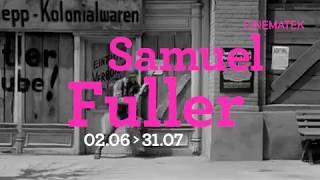 Samuel Fuller 02.06 - 31.07 thumbnail