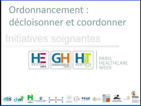 Paris Healthcare Week 2016 - Ordonnancement : décloisonner et coordonner