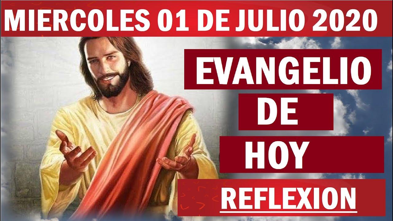 Lectura del día Miércoles 01 de Julio 2020📖 Reflexión del Evangelio de Hoy