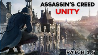 Assassin's Creed Unity - Patch 1.5 - on R9 270X & FX 8320 - 1080p 60FPS