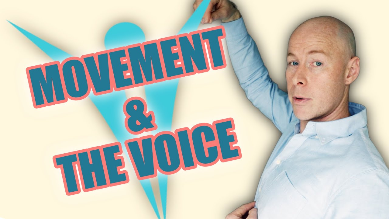 Movement For Voice