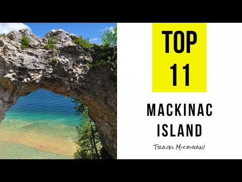 Top 11. Best Tourist Attractions in Mackinac Island - Michigan