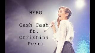 HERO - Cash Cash ft. Christina Perri (lyrics + Subt español)