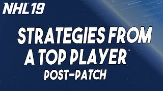 NHL 19 Strategies from a TOP PLAYER* (Post Patch)