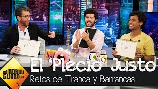 Trancas y Barrancas juegan a 'El plecio justo' con Taburete - El hormiguero 3.0