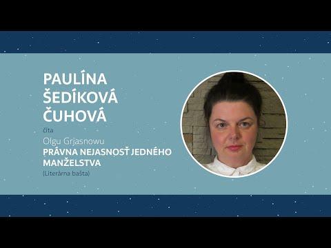 UNL z gauča: PAULÍNA ŠEDÍKOVÁ ČUHOVÁ číta Olgu Grjasnowu PRÁVNA NEJASNOSŤ JEDNÉHO MANŽELSTVA