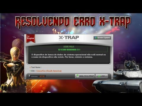 [Resolvendo] Erro X-trap 02-0300-00000000-211