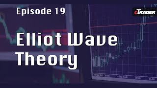 Elliot Wave Theory Tutorial - Learn to Trade Forex with cTrader - Episode 19