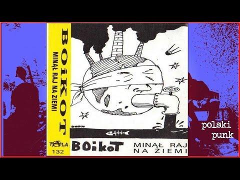 BOiKOT  -   Minął raj na ziemi   -    full album